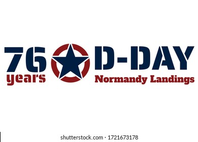 D-Day. Normandy landings concept. Template for background, banner, card, poster with text inscription. Vector EPS10 illustration