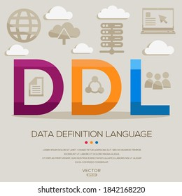 DDL mean (Data Definition Language) Computer and Internet acronyms ,letters and icons ,Vector illustration.