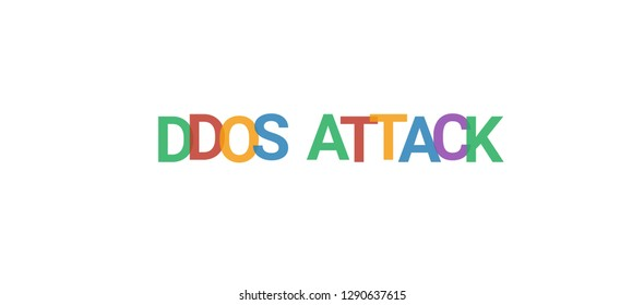 "DDOS Attack word concept. Colorful ""DDOS Attack"" on white background. Use for cover, banner, blog."