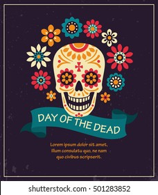 Dea de los muertos. Day of The Dead vector poster with festive skull, flowers, ribbon with inscription and place for your text on dark textured background.