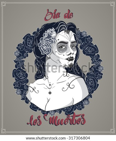 Dead Day Dia De Los Muertos Stock Vector Royalty Free 317306804