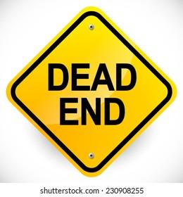 """Dead end"" road sign"