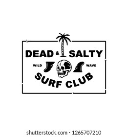 DEAD AND SALTY SURF CLUB WHITE BACKGROUND
