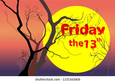 """Dead trees at night (dusk) time after sunset (violet / purple, red, orange light) with white Friday and red """"the 13th"""" text. Vector illustration, EPS 10. Concepts of horror, Friday the 13th, mystery."""