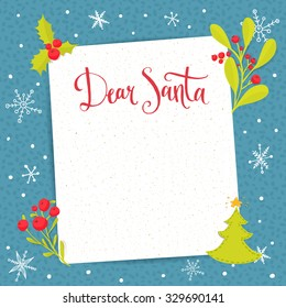 Dear Santa - letter to Santa Claus with copyspace at decorated Christmas background. Vector wishlist design layout.