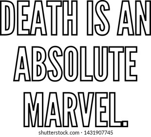 Death is an absolute marvel outlined text art