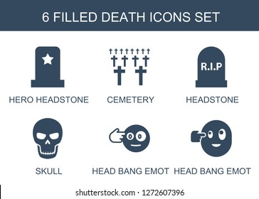 death icons. Trendy 6 death icons. Contain icons such as hero headstone, cemetery, headstone, skull, head bang emot. death icon for web and mobile.