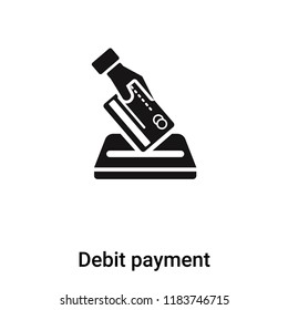 Debit payment icon vector isolated on white background, logo concept of Debit payment sign on transparent background, filled black symbol
