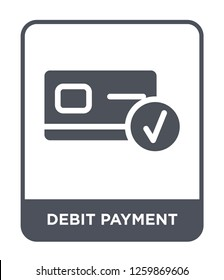 debit payment icon vector on white background, debit payment trendy filled icons from Payment methods collection, debit payment simple element illustration