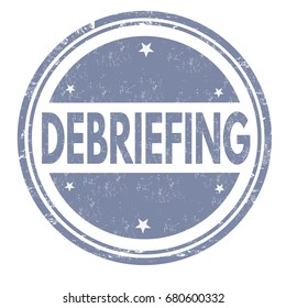 Debriefing sign or stamp on white background, vector illustration