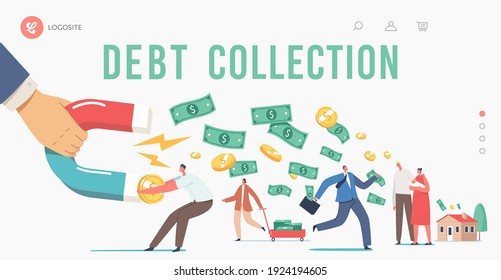 Debt Collection Landing Page Template. Huge Hand with Magnet Attracting Money from Escaping Characters. Collectors Chase, Financial Loan Demand from Borrowers. Cartoon People Vector Illustration