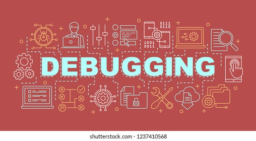 Debugging word concepts banner. Computer virus, bugs. Software errors and problems fixing. Software testing. Programming. Code development. Isolated lettering typography. Vector outline illustration