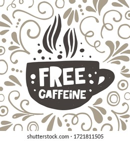 Decaf hand drawn illustration with typography. Decaffeinated coffee cup silhouette with steam spires. Colored grunge style lettering card with ink drops. Restaurant coffee card, poster design element