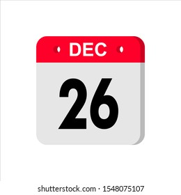 December 26 - Calendar Icon. Calendar Icon with shadow. Flat style. Date, day and month. Reminder. Vector illustration. Organizer application, app symbol. Ui. User interface sign.