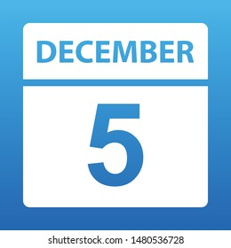 December 5. White calendar on a colored background. Day on the calendar. Fifth of december. Blue background with gradient. Vector illustration.