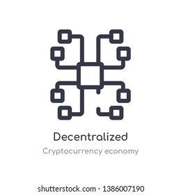 decentralized outline icon. isolated line vector illustration from cryptocurrency economy collection. editable thin stroke decentralized icon on white background