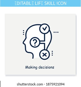 Decisions making line icon. Responsibility. Personality strengths and characteristics.Soft skills concept. Human resources management. Self improvement. Isolated vector illustration. Editable stroke