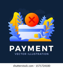 Declined payment Credit card vector stock illustration isolated on a dark background. Concept of unsuccessful bank payment transaction. The back side of the card with the cancellation mark is a cross