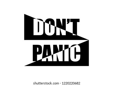 """Decorative, black and white """"don't panic"""" text"""