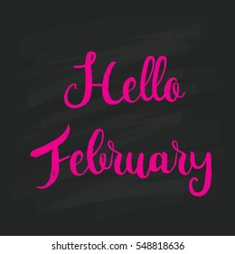 "Decorative card with hand drawn lettering. ""Hello February"""