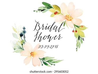 Decorative card. Watercolor flowers. Hand lettering. Bridal shower.