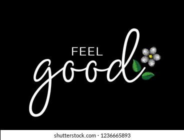 "Decorative ""feel good"" text for fashion prints"