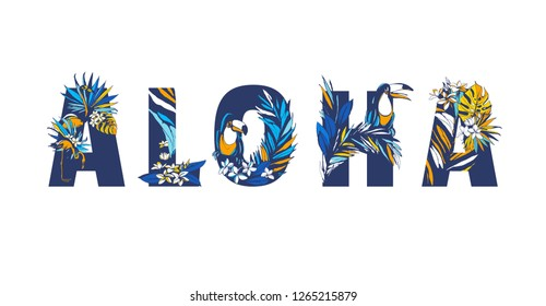 Decorative floral tropical tropic pattern lettering quote text ALOHA. Hand drawn beach party palm leaf birds flowers ornament. Vector grunge orange blue illustration t-shirt print.