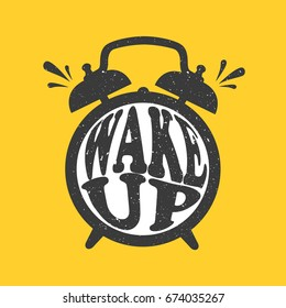 Decorative illustration with alarm clock and lettering. Black, white and yellow hand drawn background vector. Wake up. Poster design with english text. Symbol of waking