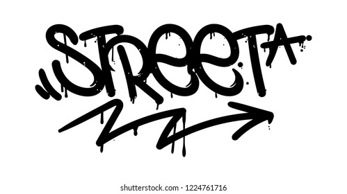 "Decorative inscription ""Street"" in Graffiti style on wall by using aerosol spray paint or marker. Street style type for poster cover print clothes pin sticker. Criminal vandal design."