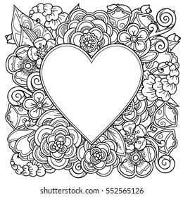 Decorative love frame with heart, flowers, ornate elements in doodle style. Floral, ornate, decorativedesign elements. Black and white background. Zentangle coloring book page