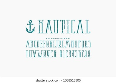 Decorative narrow serif font in nautical style. Letters and numbers with rough texture for logo and title design. Print on white background