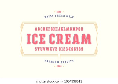 Decorative serif font with rounded corners. Label template for ice cream. Letters and numbers for logo and emblem design. Color print on white background