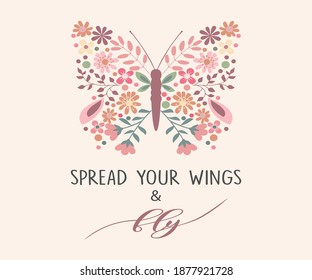 Decorative Spread Your Wings and Fly Slogan with a Butterfly Composed of Cute Flowers, Vector Design for Fashion and Poster Prints