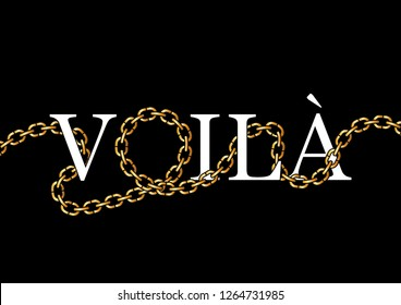 "Decorative ""Voila"" (Here Is in French) Text"