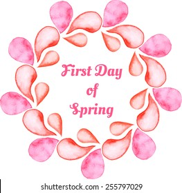 """Decorative wreath of watercolor elements with lettering """"FIRST DAY OF SPRING', vector."""