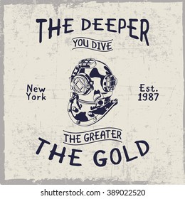 The deeper you dive, the greater the gold label with helmet in the center, dusty background, t-shirt design