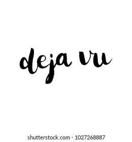 Deja Vu  Brush Hand Lettering Vector Black on White Background