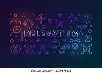 Delegating horizontal bright illustration. Vector banner made with delegation thin line icons on dark background