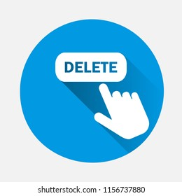Delete button vector icon with a with long shadow. The hand presses the delete button on the Internet. Layers grouped for easy editing illustration. For your design.