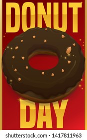 Delicious chocolate doughnut with peanut toppings and glows over a sign with golden greeting message for Donut Day celebration.