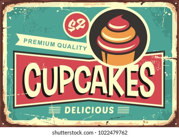 Delicious cupcakes retro sign for candy shop. Pastry store vintage ad with cute typography and cupcake graphic. Vector illustration for sweets and candies.