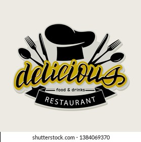 Delicious Restaurant– cute hand drawn doodle lettering label art banner poster