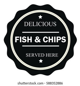 Delicious fish & chips served here stamp.Sign.Seal.Logo