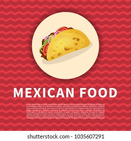 Delicious taco poster. Cute colored picture of traditional mexican food. Graphic design elements for menu, poster, brochure. Vector illustration of fast food for bistro, snackbar, cafe or restaurant