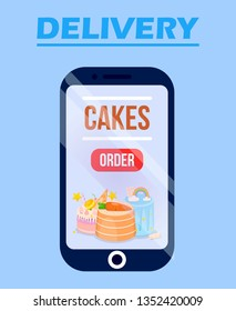 Delivery Cake Online Service Application with Sweets Poster Vector Illustration. Buying Food in Bakery via Internet. Rainbow Cake, Carrot, Cookies, Candies Decor. Lients Choice of Pastry.