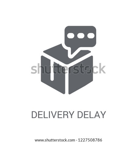 delay on delivery