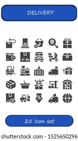 delivery icon set. 25 filled delivery icons.  Simple modern icons about  - Package, Delivery, Basket, Gift, Cardboard, Van, Box, Forklift, Cash register, Container, Warehouse