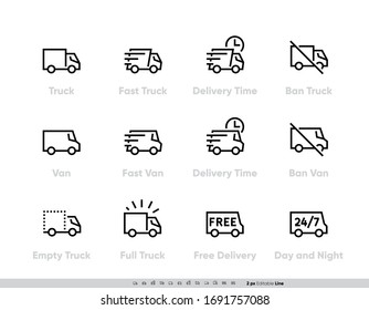Delivery Truck icons set. Fast Truck, Minibus, Van, Delivery in Time, Ban, 24-7 Free Delivery. Vector Editable Line on white background