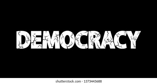 Democracy in danger - democratic system is deteriorating and worsening. Decay and failure of politics and elections. Vector illustration