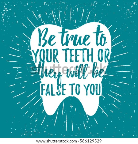 Dental care motivational quote poster dentist stock vector royalty dental care motivational quote poster dentist day greeting card template typography lettering design on m4hsunfo